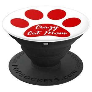 Crazy Cat Mom Paw Print, for Cat Moms, Paw Prints - PopSockets Grip and Stand for Phones and Tablets