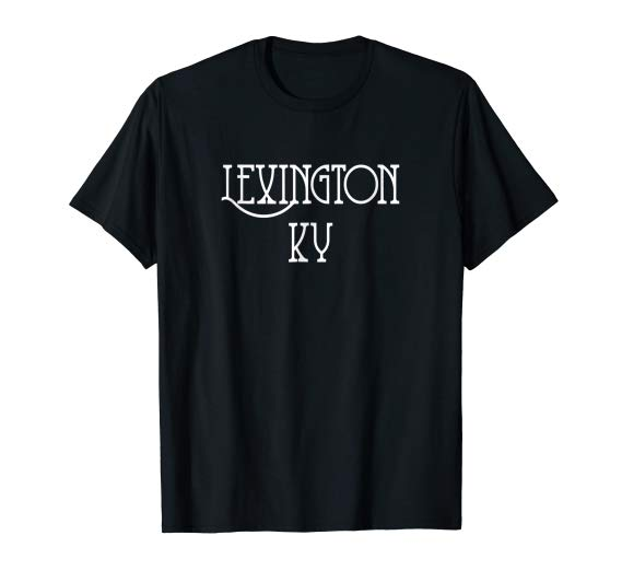 Lexington, KY T-Shirt, Lexington Kentucky Tshirt Bluegrass Country