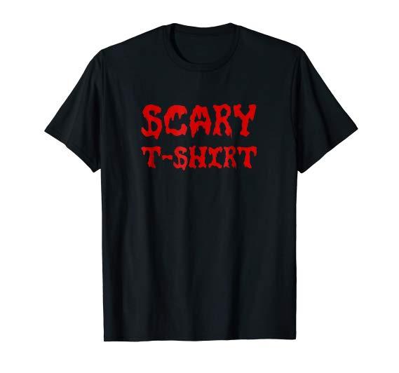 Scary T-Shirt - Funny Halloween Tshirt